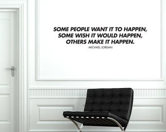 Others make it happen Wall Decal Quote / Michael Jordan Wall Sticker / Sports Home Decor