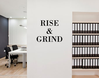 RISE & GRIND, Wall Decal, Removable Wall Sticker, Home Decor