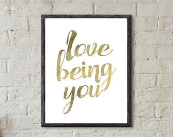 Inspiration -Love being you Word Art Printable