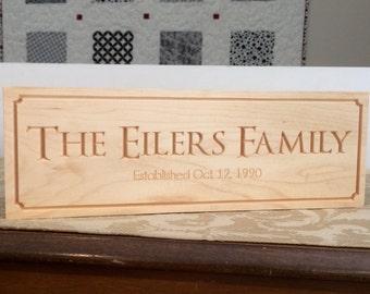 Family Established Sign on Maple