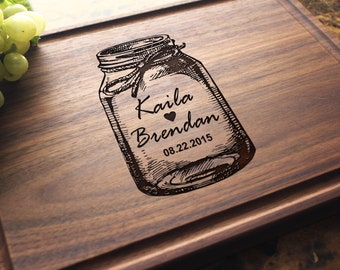 Personalized, Engraved Cutting Board with Mason Jar Design for Wedding or Anniversary Gift. 020