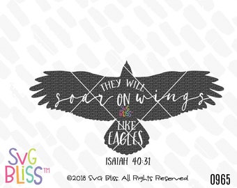 Isaiah 40:31 SVG DXF, Eagle SVG, Strength, Soar on Wings Like Eagles, Christian Svg, Bible Verse, Cricut Silhouette Cutting File Download