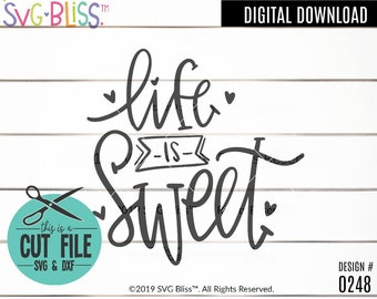 Life Is Sweet Svg Etsy