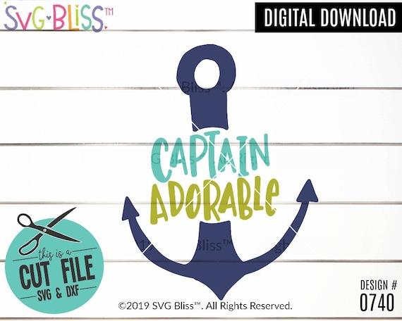 Captain Adorable Svg Dxf Cut File Handlettered Nautical Etsy