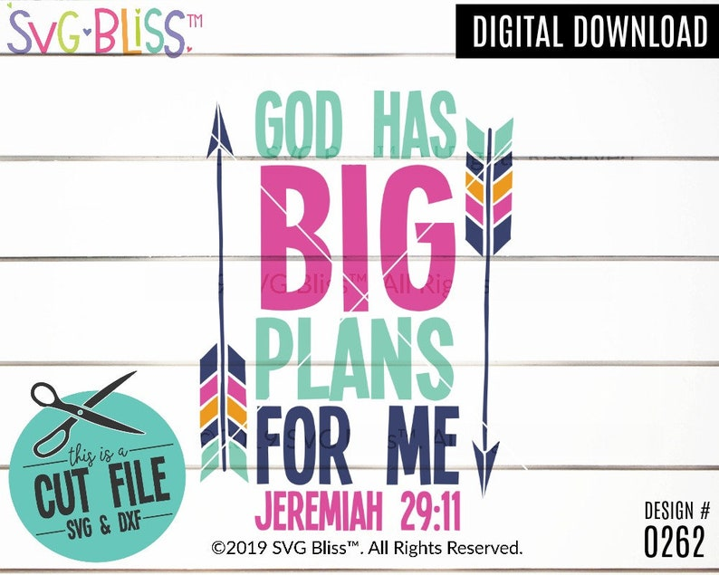 God Has Big Plans For Me Svg Jeremiah 29 11 Bible Verse Cut File Christian Religious Digital Download For Cricut Silhouette Baby Kids