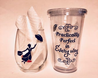 Mary Poppins is Practically Perfect in Every Way stemless or Tumbler with Straw