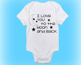 9d1b98cb3 I Love You to the Moon and Back Onesie®- Gift for New Baby - Baby Gift Idea  - Baby Shower Gift - Unique Baby Shower Gift -Baby Boy-Baby Girl