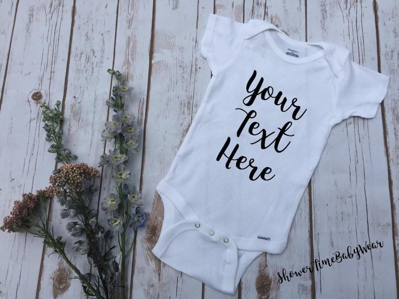 Custom Baby Onesie® Custom Body Suit  Your Text Here Shirt  image 0
