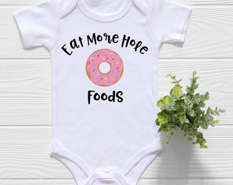 Funny Donut Onesie®, Eat More Hole Foods Shirt, I'm Not Fat I'm Well Rounded Donut Shirt, Donut Baby Shower Gift,Funny Onesies, Cute Onesies