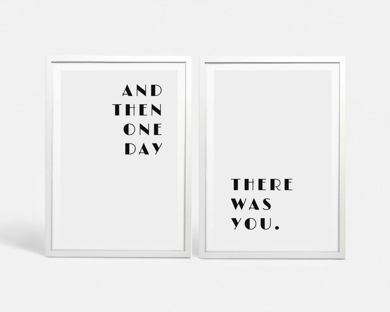 Love Wall Art Love Quote Love Print Love Art And Then One Day Etsy