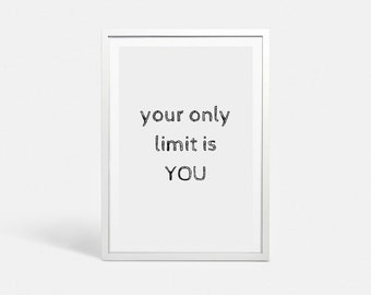 Motivational prints Motivational posters Motivational art phrase Fitness printable poster Fitness motivation Motivating wall Your only limit