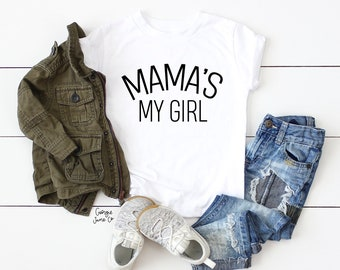 778c9deb958b Mama s My Girl Kids Tee