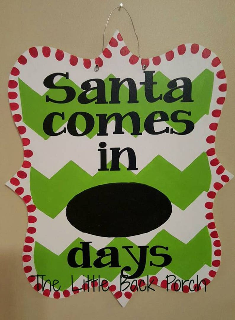 Until Christmas 70 Days Till Christmas.Santa Countdown Door Hanger Santa Comes In Santa Door Hanger Christmas Door Decor Santa Claus Is Coming To Town Christmas Countdown