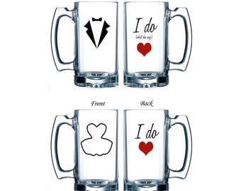 I Do, I Do What She Says - Bride and Groom Beer Mug Set - Large Glass Wedding Mugs - Handmade with Tuxedo and Dress