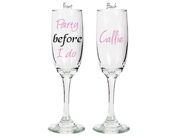 "Set of 2 Bachelorette party glasses - double sided with name- ""Party Before I Do"" - champagne flute- celebration - FREE SHIPPING"
