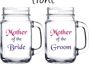Personalized Mother of the Bride or Mother of the Groom Mason Jar - Weddings, Bridal Party, Parents, Marriage