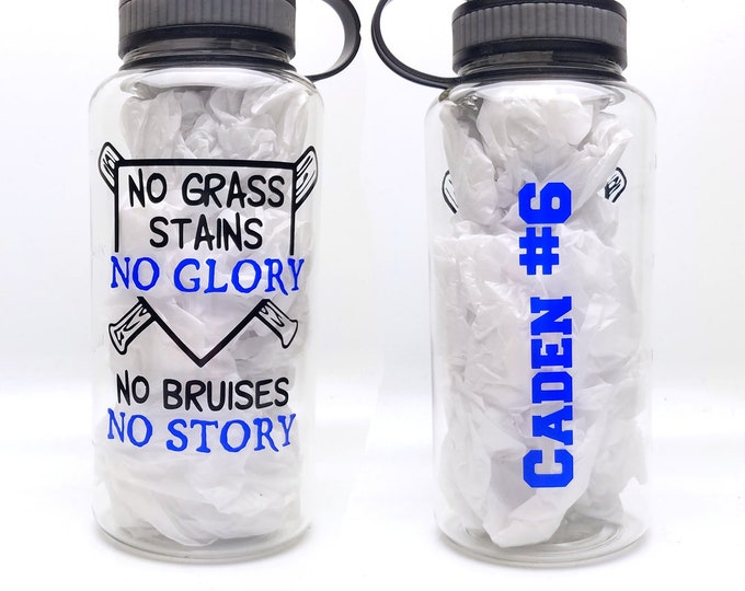 Personalized 32 ounce baseball water bottle - No grass stains, no glory.  No bruises, no story. Great for all ages! - FREE SHIPPING