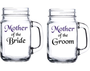 Mother of the bride or groom mason jar glasses - mother gifts - double sided with name - wedding bridal gifts