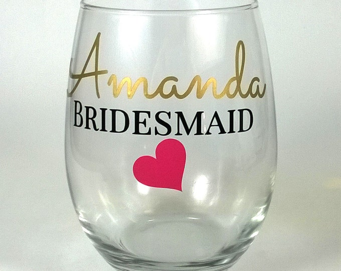 Set of 2 Personalized Bridesmaid Glasses, Bachelorette Party, Bridesmaid Gift, Bridal Party, Stemless Wine Glasses - FREE SHIPPING