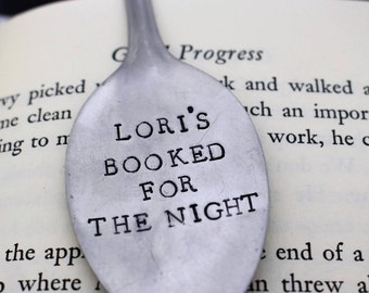 Hand Stamped Upcycled Spoon Bookmark*Booked For The Night*Unique Bookmarks*Spoon Bookmarks*Personalized Bookmark