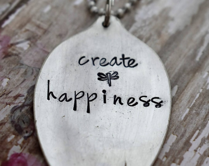 """Hand Stamped Spoon Necklace """"create happiness"""" *Upcycled Spoon**Gift For Her*Unique Gift*Spoon Necklace"""