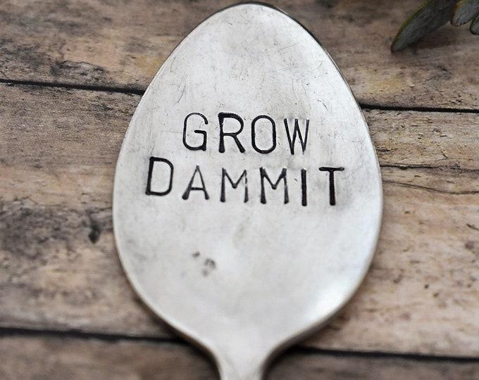 Hand Stamped Garden Spoon - Grow Dammit - Garden Marker-Silver Spoon-Plant Markers-Funny Garden Marker