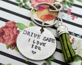 Drive Safe I Love You Hand Stamped Keychain With Tassel - New Driver Keychain - Safe Driver Keychain - Be Safe - First Time Driver
