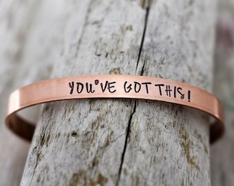 You've Got This Hand Stamped Cuff Bracelet - Inspirational Bracelet - Encouragement Bracelet - Mantra Jewelry - Motivational Jewelry