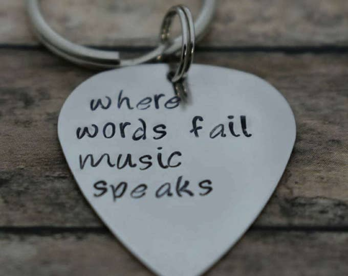 Hand stamped Guitar Pick Keychain *Where Words Fail Music Speaks*