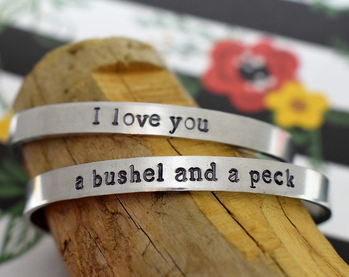 Mother Daughter Hand Stamped Cuff Bracelet Set- I Love You A Bushel And A Peck *Mother's Day Gift*Gift for Her*