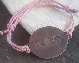 "Hand Stamped Brass ""Be Brave"" on Hemp Cord Bracelet *Gift for Her* *Inspirational Jewelry*"