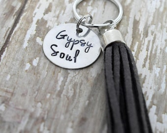 Gypsy Soul Hand Stamped Keychain with Tassel *Inspirational*Tassel Keychain*Daily Mantra*Best Friend Gift*