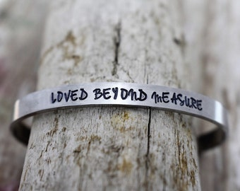 Loved Beyond Measure Hand Stamped Cuff Bracelet - Christian Jewelry -  Gift for Her - Valentine's Day Gift - Anniversary Gift