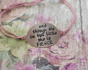 "Hand Stamped Brass ""And Though She Be But Little She is Fierce"" on Hemp cord bracelet*Gift for Her*Gift for Daughter*Cute Bracelet*"