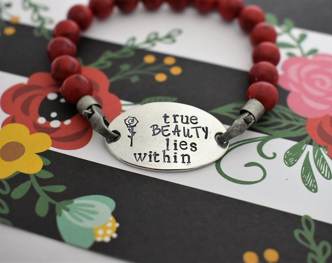 """Beaded Bracelet with Hand Stamped Rose """"true beauty lies within"""" *Gift for Her*Beauty and the Beast*Disney*"""