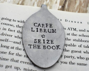 Carpe Librum Seize The Book *Hand Stamped* Upcycled Spoon Bookmark*Unique Bookmarks*Spoon Bookmarks