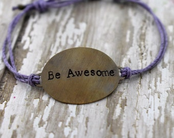 "Hand Stamped Brass ""Be Awesome"" on Hemp Cord Bracelet *Gift for Her* *Inspirational Jewelry*"