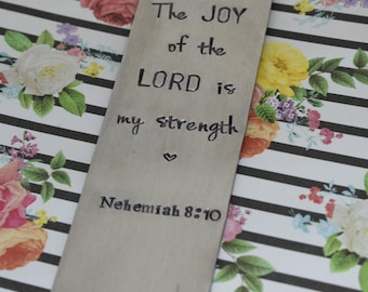 Hand Stamped Bookmark - The Joy of the Lord Metal Bookmark - Bible Bookmark - Bible Verse - Bible Study Bookmark - Gift For Her