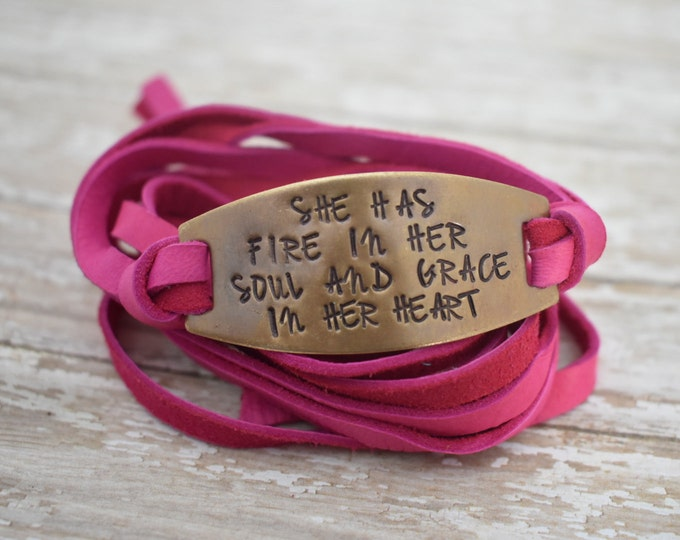 She Has Fire In Her Soul and Grace In Her Heart -  Hand Stamped Leather Wrap Bracelet - Christian Jewelry - Faith - Gift for Her