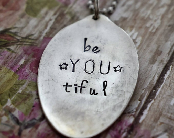 """Hand Stamped Spoon Necklace """"beYOUtiful"""" *Upcycled Spoon**Gift For Her*Unique Gift*Spoon Necklace"""