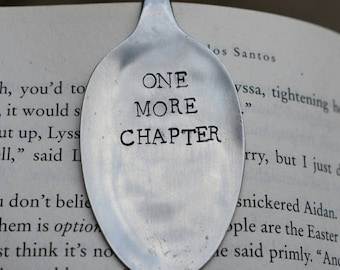 One More Chapter *Hand Stamped* Upcycled Spoon Bookmark