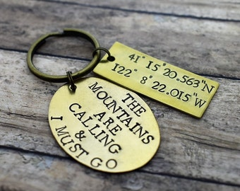 The Mountains Are Calling & I Must Go Hand Stamped Brass Keychain with Coordinates *Coordinates Keychain**Latitude and Longitude*