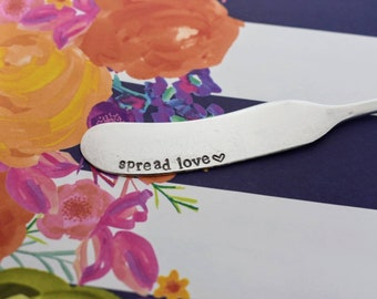 Spread Love - Hand Stamped Butter Knife - Cheese Knife - Vintage Silverware - Hostess Gift-Stamped Knife-Stamped Silverware