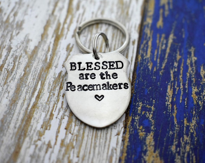 Police Badge Keychain - Hand Stamped Blessed Are The Peacemakers- Matthew 5:9 *Badge Keychain*Police Officer Gift*Personalized Gift*