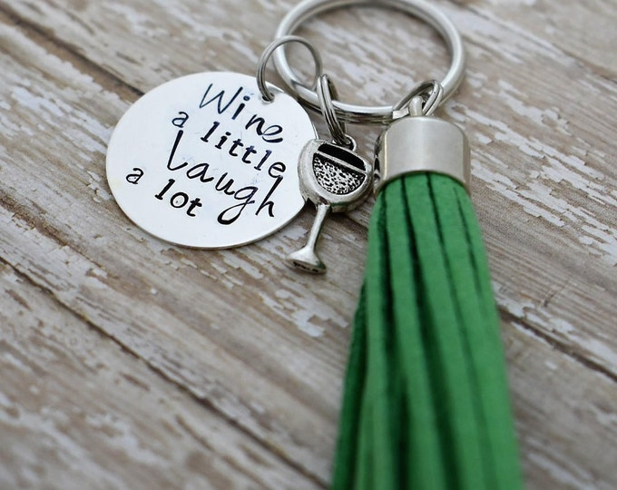 Wine A Little Laugh A Lot Hand Stamped Keychain with Wine Charm and Green Tassel *Wine Lover*Wine Gift*Wine Charm*Tassel Keychain