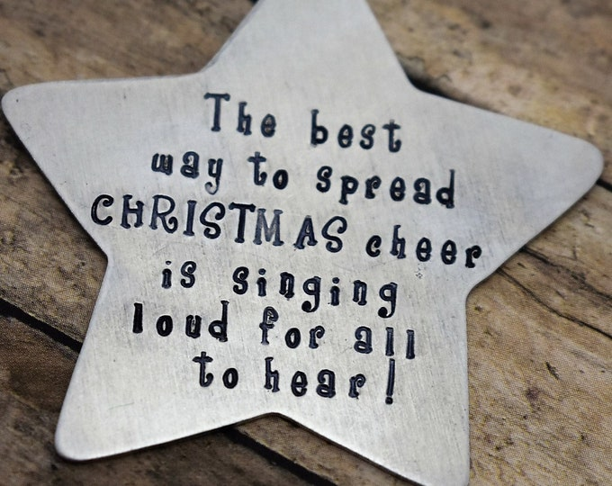 The Best Way to Spread Christmas Cheer-Hand Stamped Ornament-Christmas Ornament-Handmade Ornament-Star Ornament-Elf Movie Ornament