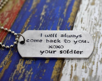 "Hand Stamped ""I will always come back to you."" Dog Tag Necklace *Military Girlfriend**Personalized Dog Tag**Deployment Gift*"