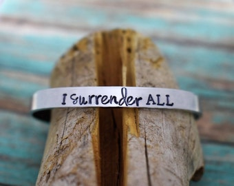 I Surrender All Hand Stamped Cuff Bracelet *Christian Jewelry*Faith*Hymn Jewelry*Christian Bracelet*