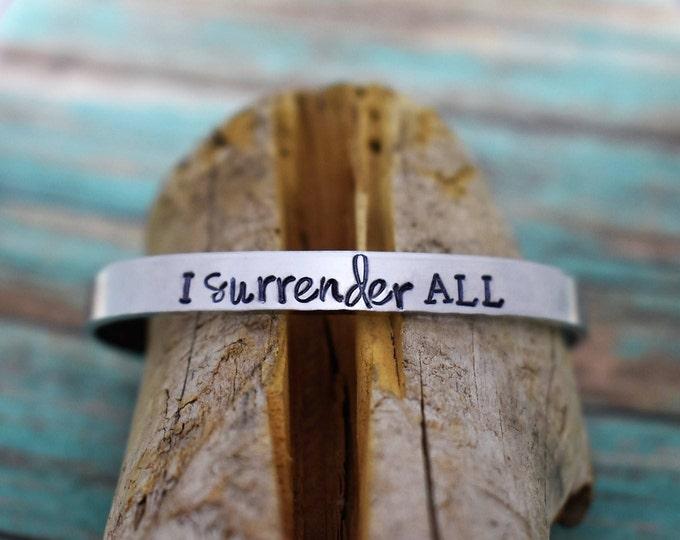 I Surrender All Hand Stamped Cuff Bracelet *Christian Jewelry*Faith*Hymn Jewelry*Christian Bracelet*