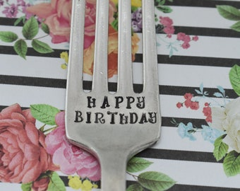 Hand Stamped Vintage Fork -Happy Birthday - *Unique Gift*Vintage*Birthday Fork*Cake Fork*